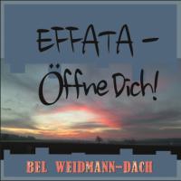 Song - EFFATA - Öffne Dich!