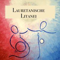 Song - Lauretanische Litanei
